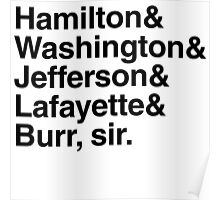 Hamilton- Hamilton & Washington & Jefferson & Lafayette & Burr, sir. Poster