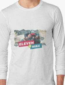 eleven and mike Long Sleeve T-Shirt