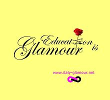 Education is Glamour - light yellow by italy-glamour