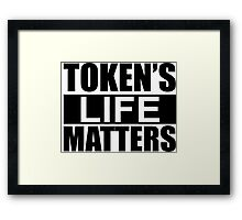 Token's Life Matters - South Park (Inverted Edition) Framed Print
