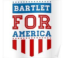 bartlet for america Poster