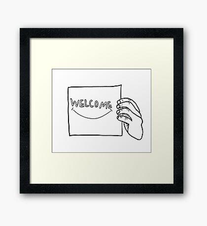 welcome :) Framed Print
