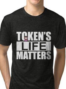 Token's Life Matters - South Park (Token Edition) Tri-blend T-Shirt