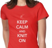 Keep Calm and Knit On Womens Fitted T-Shirt