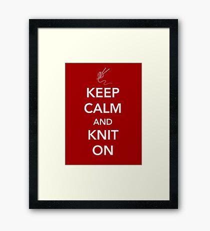 Keep Calm and Knit On Framed Print