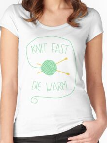Knit fast. Die warm Women's Fitted Scoop T-Shirt