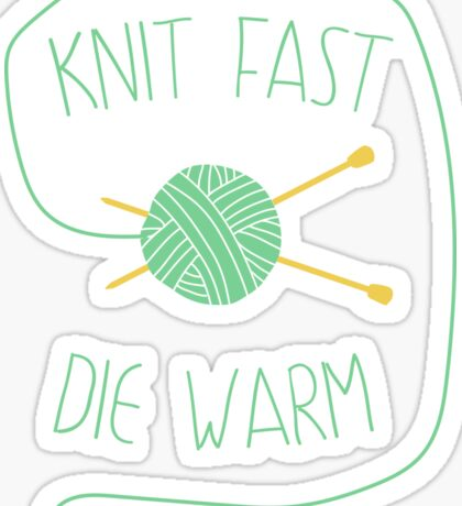 Knit fast. Die warm Sticker