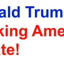 Trump-Making America Grate! Sticker