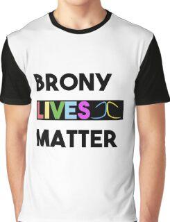 Brony Lives Matter - Fandom Civil Rights Shirt Graphic T-Shirt