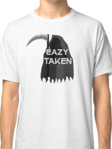 EaZy Taken Classic T-Shirt