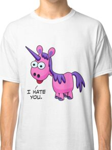 I Hate You Classic T-Shirt