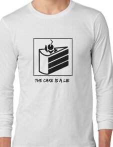 The Cake is a Lie ;( Long Sleeve T-Shirt