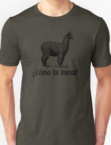 Cómo se llama? Unisex T-Shirt