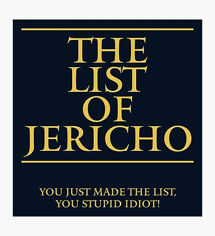 The List of Jericho Photographic Print