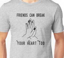 Gnash Friends can break your heart too Unisex T-Shirt