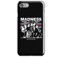 MADNESS GIFT iPhone Case/Skin
