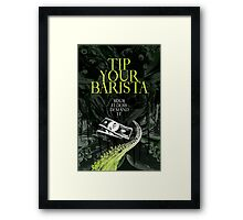 Tip Your Eldritch Barista  Framed Print