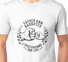 Father and Daughter Unisex T-Shirt