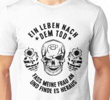 Leben nach dem Tod - Frau Unisex T-Shirt