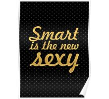 Smart... Inspirational Quote Poster