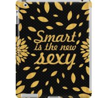 Smart... Inspirational Quote iPad Case/Skin