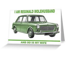 I'm Reginald Molehusband and so's my wife Greeting Card