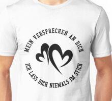 Mein versprechen an Dich Unisex T-Shirt