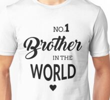 No1 Brother  Unisex T-Shirt
