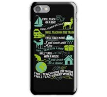 Limited Edition I Will Teach iPhone Case/Skin