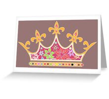 I've The Crown 1 Greeting Card