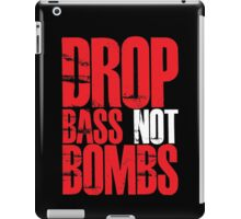 Drop Bass Not Bombs (Red) iPad Case/Skin