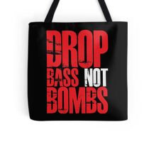 Drop Bass Not Bombs (Red) Tote Bag