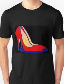 All You Need is Red Pumps Unisex T-Shirt