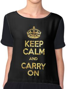 KEEP CALM AND CARRY ON Chiffon Top