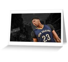 Anthony Davis - Down in New Orleans  Greeting Card