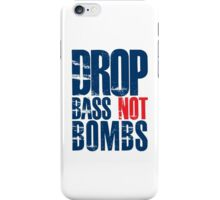 Drop Bass Not Bombs (dark blue/red)  iPhone Case/Skin