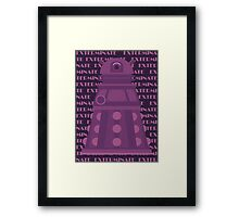 Exterminate Purple Framed Print