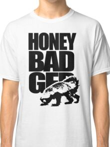 Honey Badger funny Classic T-Shirt