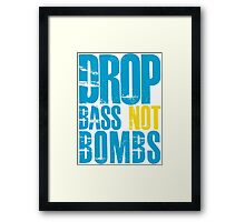 Drop Bass Not Bombs (blue/yellow)  Framed Print