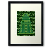 Exterminate Green Framed Print
