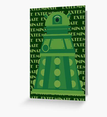 Exterminate Green Greeting Card