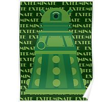 Exterminate Green Poster