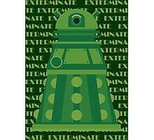Exterminate Green Photographic Print