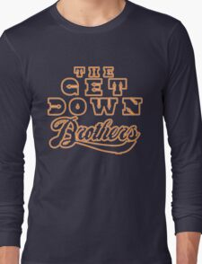 The Get Down  Long Sleeve T-Shirt