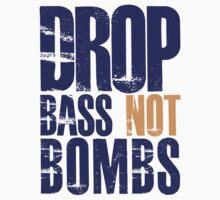 Drop Bass Not Bombs (violet/mustard)  by DropBass