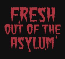 Fresh out of the Asylum by jazzydevil
