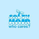 Salty hair Who cares? by jazzydevil
