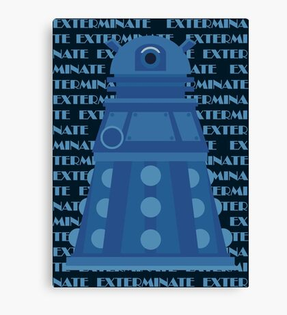 Exterminate Blue Canvas Print