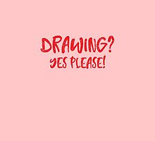 DRAWING? yes Please! by jazzydevil