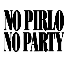 no pirlo no party by leemingjungfai first Photographic Print